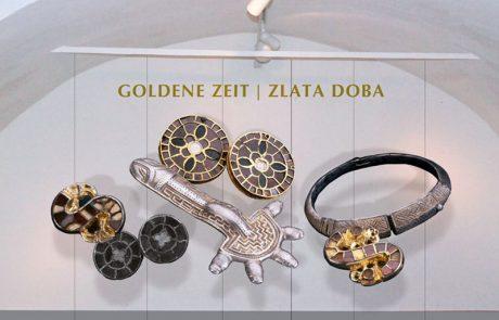 Ausstellung Goldene Zeit _ Zlata doba